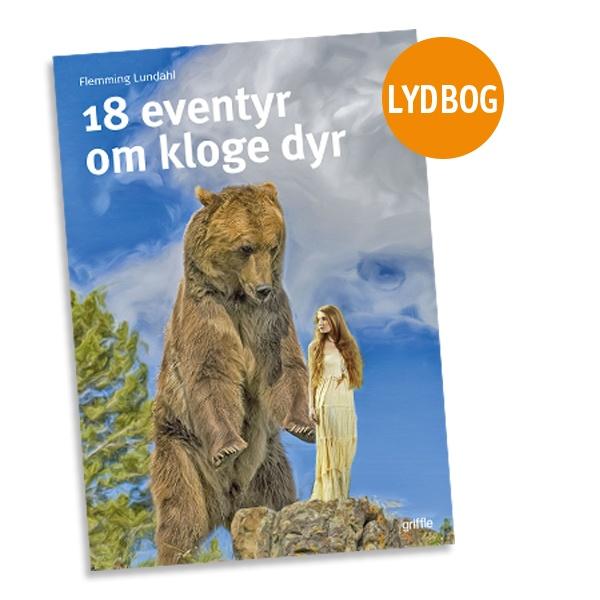 Image of   18 eventyr om kloge dyr, lydbog, strakslevering