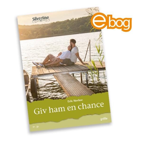 Image of   Giv ham en chance, nr. 31, ebog