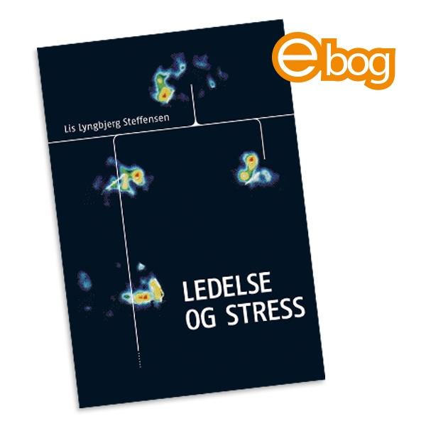 Image of   Ledelse og stress, ebog