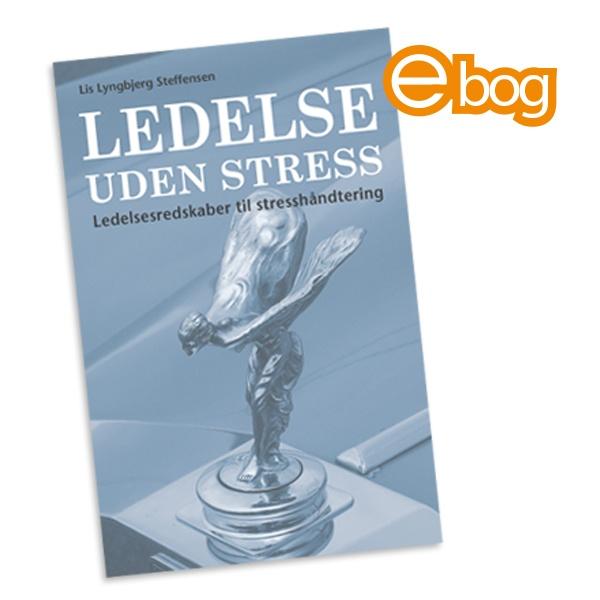 Image of Ledelse uden stress, ebog