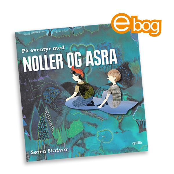 Image of   På eventyr med Noller og Asra, ebog