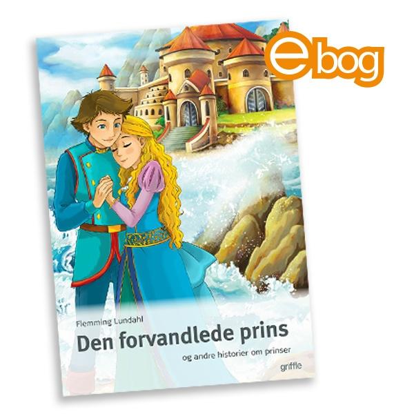 Image of Den forvandlede prins, ebog