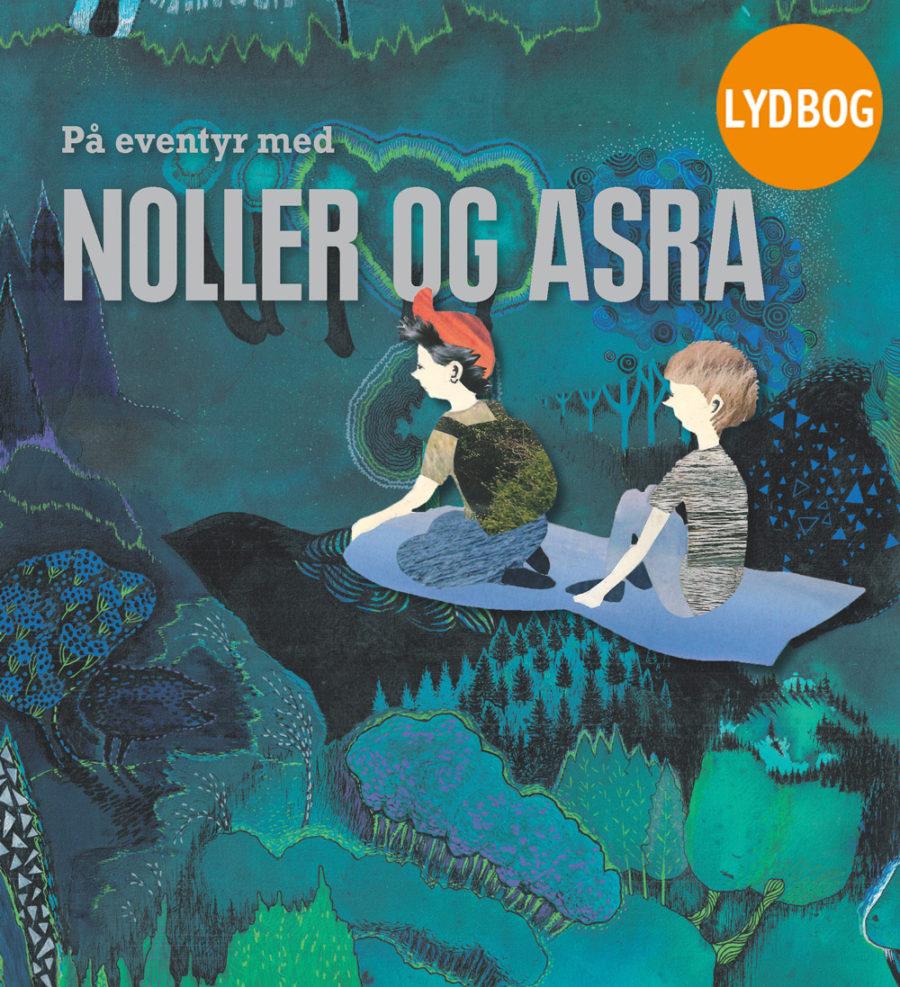 Image of På eventyr med Noller og Asra, lydbog