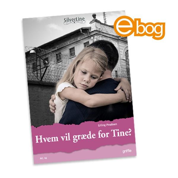 Image of   Hvem vil græde for Tine? nr. 11, ebog